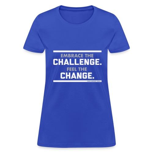 Challenge & Change // Chad Humphrey - Women's T-Shirt