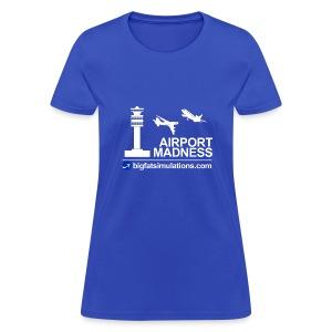 The Official Airport Madness Shirt! - Women's T-Shirt
