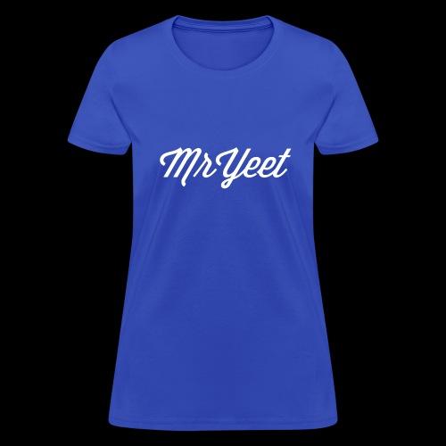 MrYeet - Women's T-Shirt