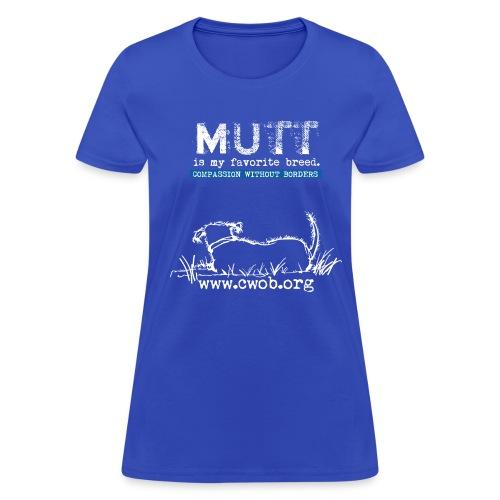 Mutt is My favorite Breed - Women's T-Shirt