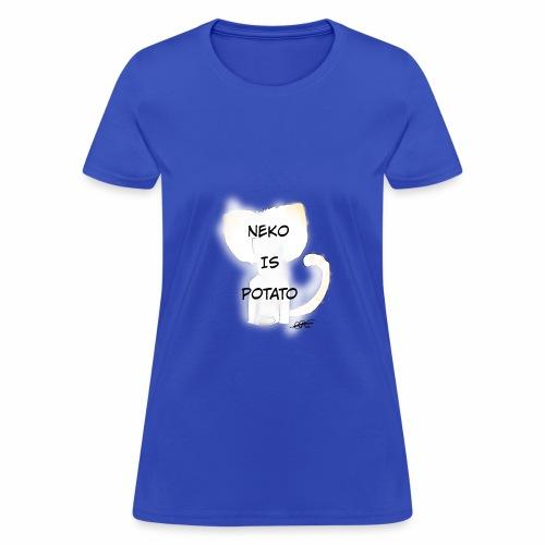 NEKO IS POTATO - Women's T-Shirt