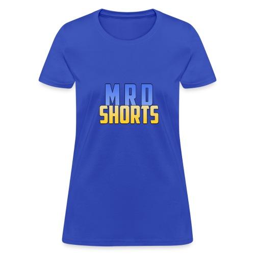 MRD Shorts - Women's T-Shirt