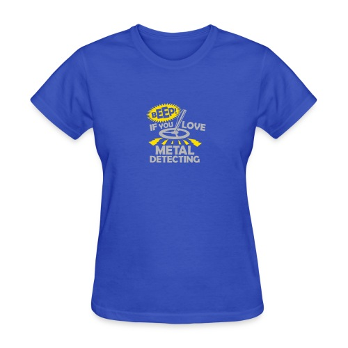 Beep If You Love Metal Detecting Funny Tshirt - Women's T-Shirt