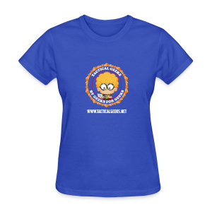 Tactical Geeks - Women's T-Shirt
