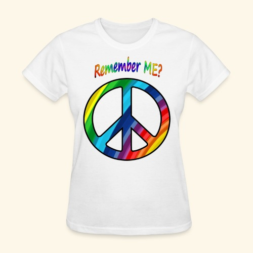 remember me - Peace Sign - Women's T-Shirt