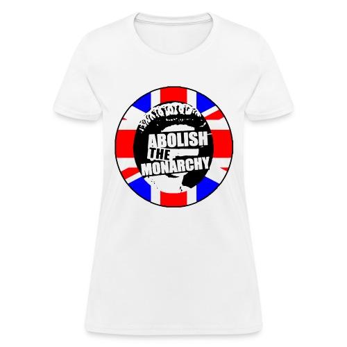abolish the monarchy 2 - Women's T-Shirt