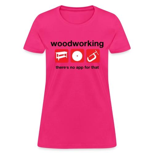 Woodworking - Women's T-Shirt
