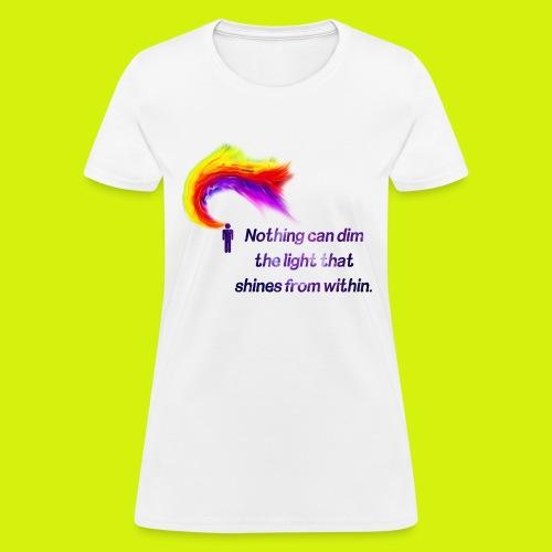 Motivational Quote - Women's T-Shirt