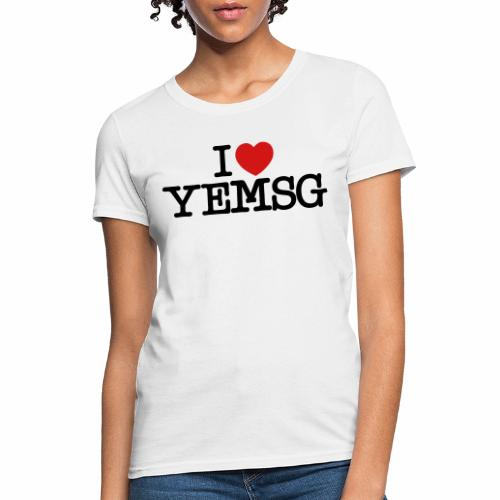 iheartyemsg - Women's T-Shirt