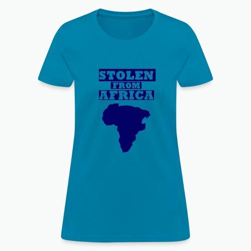 STOLEN FROM AFRICA BLUE - Women's T-Shirt