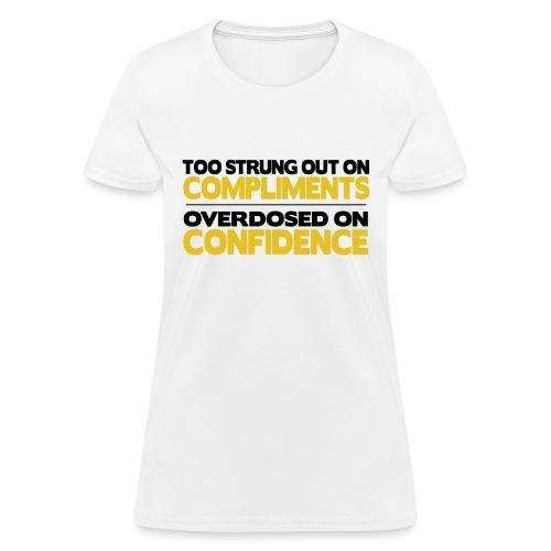 drakecomplimentsconfidenceyellow - Women's T-Shirt