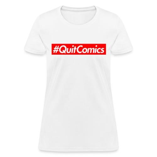 quit comics cropped jpg - Women's T-Shirt