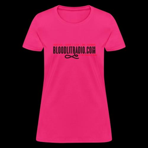 Bloodlit Radio 1 - Women's T-Shirt