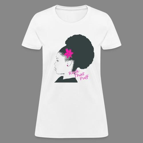 Rock That Puff - Women's T-Shirt
