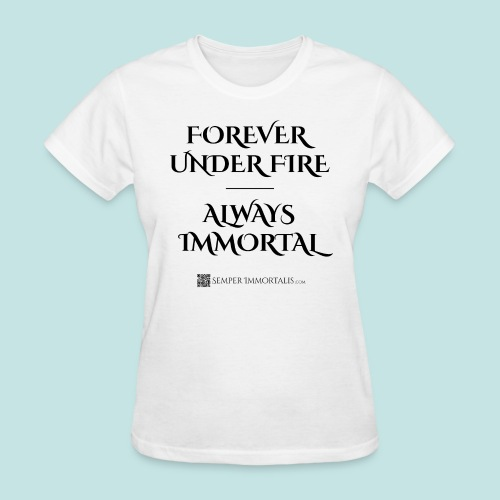 Always Immortal (black) - Women's T-Shirt