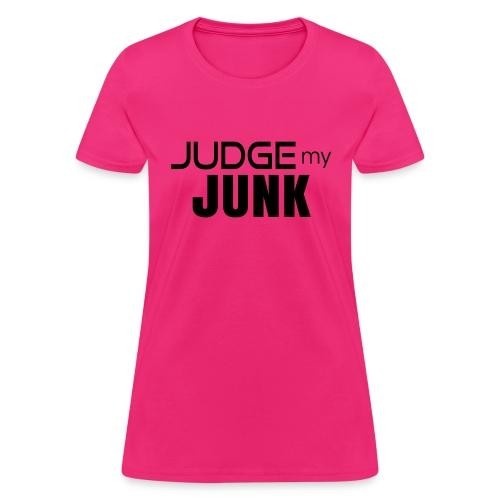 Judge my Junk Tshirt 03 - Women's T-Shirt