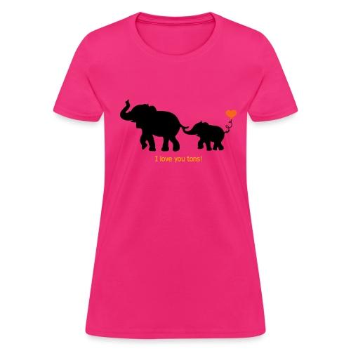I Love You Tons! - Women's T-Shirt