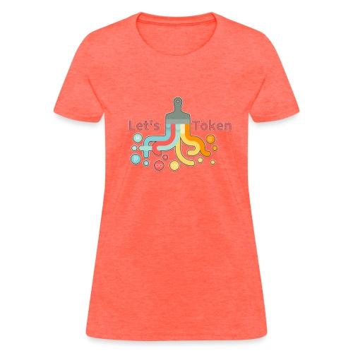 Let's Token by Glen Hendriks - Women's T-Shirt