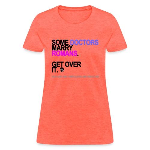 some doctors marry romans lg transparent - Women's T-Shirt