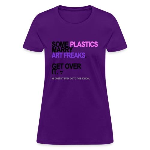 some plastics marry art freaks lg transp - Women's T-Shirt