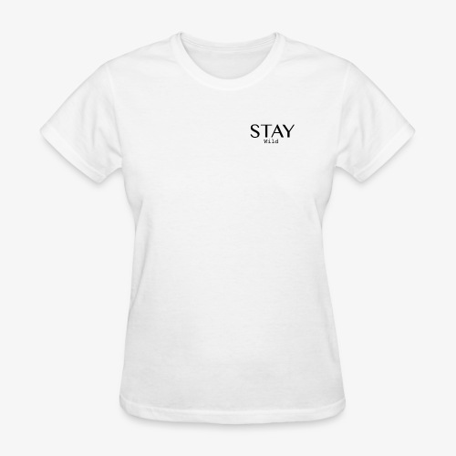 staywildclassic - Women's T-Shirt