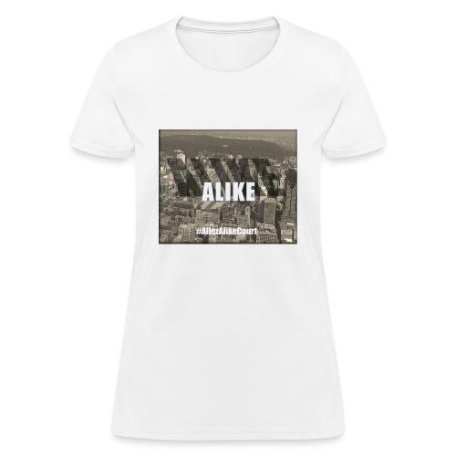 Alike City - Women's T-Shirt