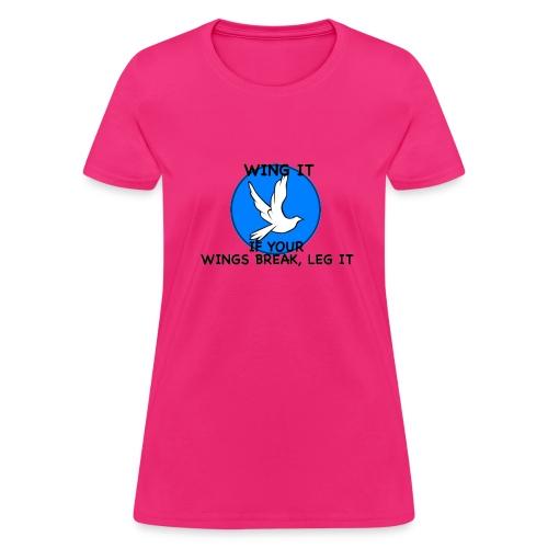 Wing it - Women's T-Shirt