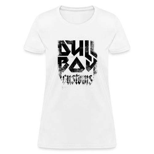 Dull Boy Customs black - Women's T-Shirt