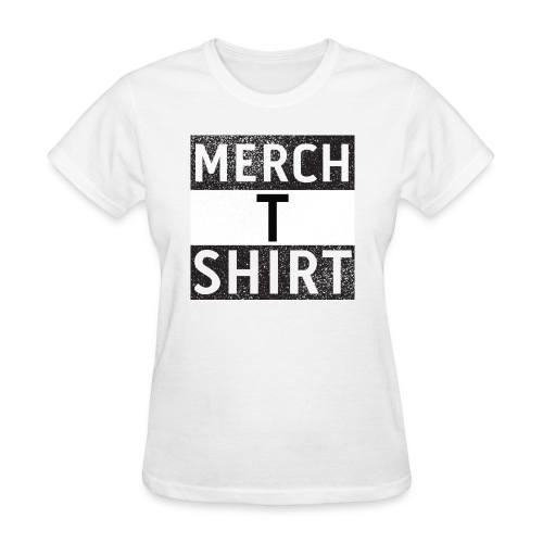Merch T Shirt - Women's T-Shirt