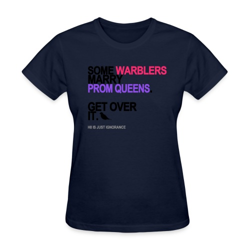 some warblers marry prom queens lg trans - Women's T-Shirt