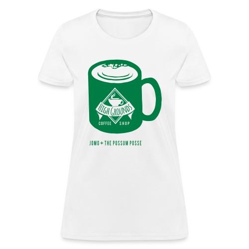 High Grounds Coffee Shop - Women's T-Shirt