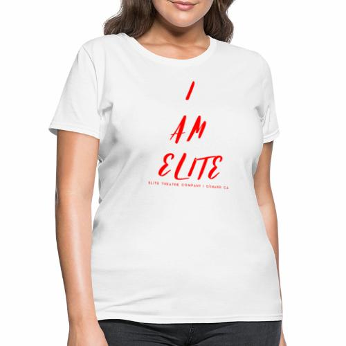 I am Elite - Women's T-Shirt