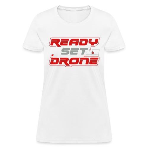 Ready Set Drone - Women's T-Shirt