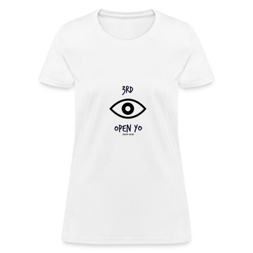 3rd eye open yo - Women's T-Shirt