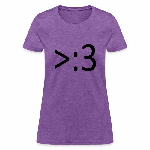 >:3 - Women's T-Shirt