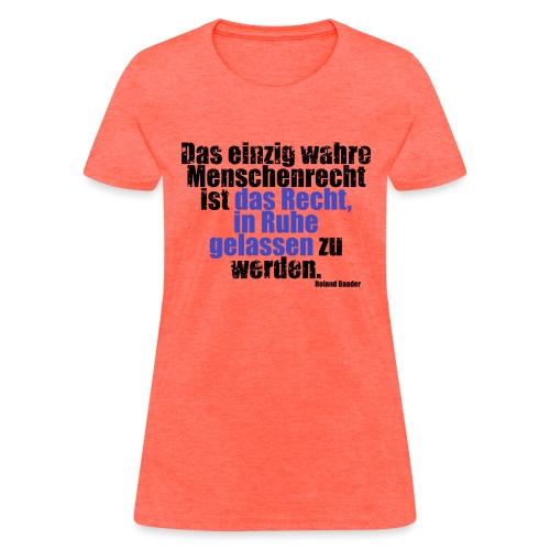 Human Right Libertarian Quote - Women's T-Shirt