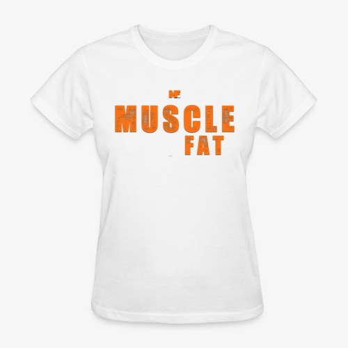 Muscle Eats Fat White Orange Edition - Women's T-Shirt