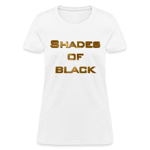 Shades of Black Logo - Women's T-Shirt