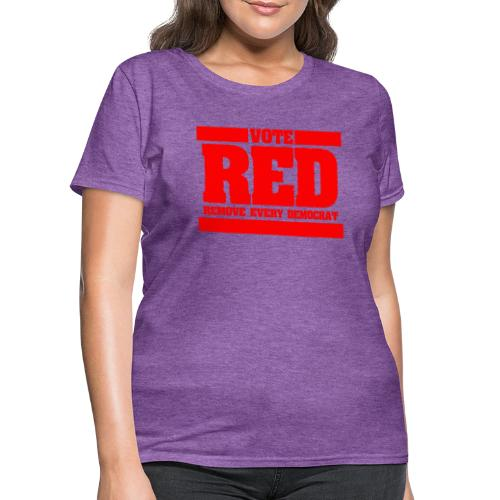 Remove every Democrat - Women's T-Shirt