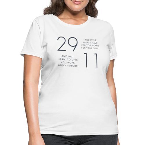 Jeremiah 29:11 - Women's T-Shirt