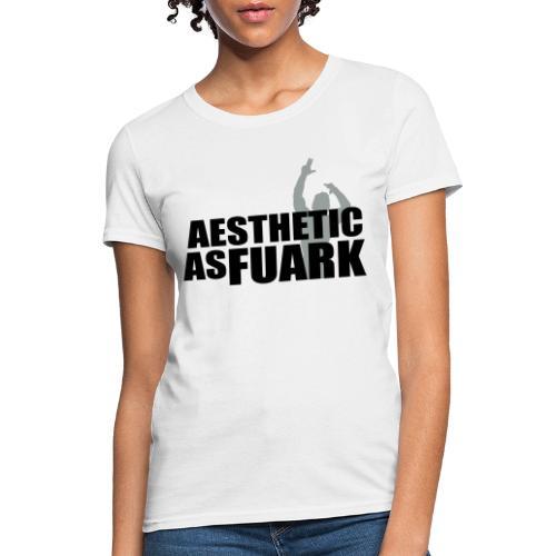 Zyzz Aesthetic as FUARK - Women's T-Shirt