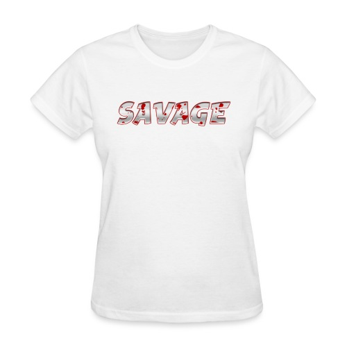 Savage Bloody - Women's T-Shirt