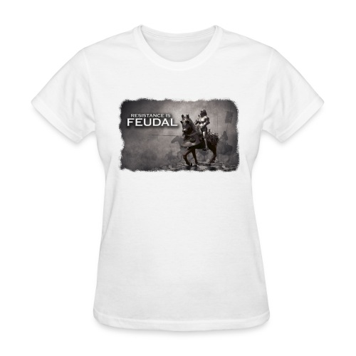 Resistance is Feudal 2 - Women's T-Shirt