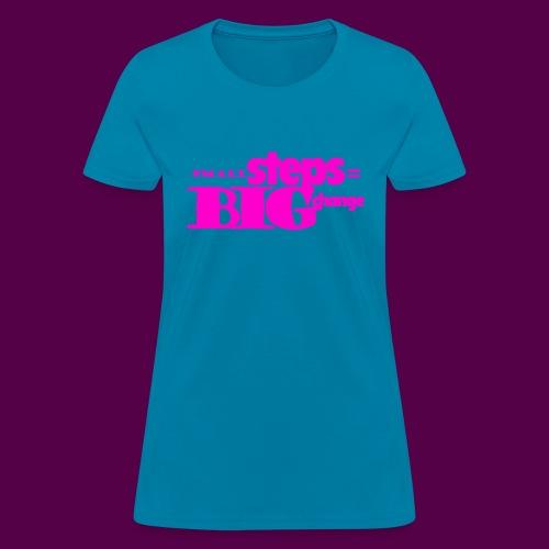 small steps pink - Women's T-Shirt