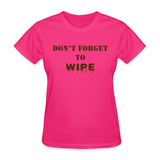 Don t Forget to Wipe