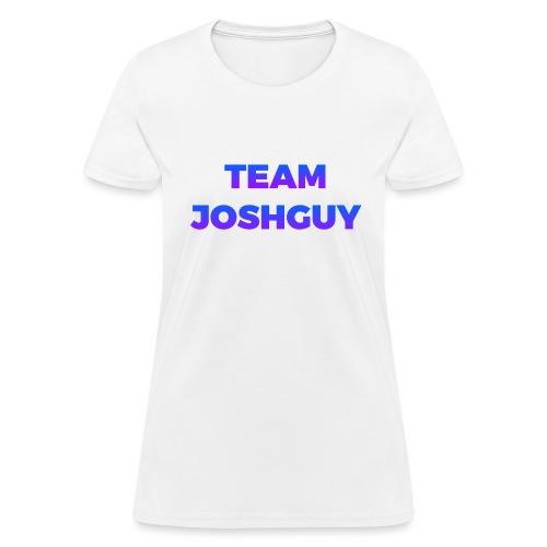 Team JoshGuy - Women's T-Shirt