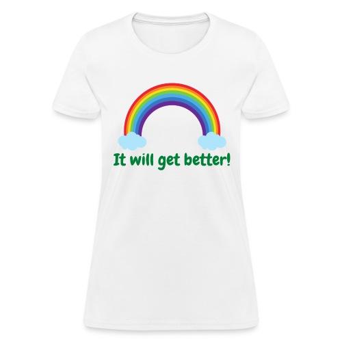 It will get better - Women's T-Shirt