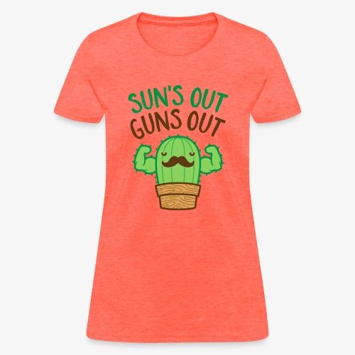 Sun's Out Guns Out Macho Cactus - Women's T-Shirt