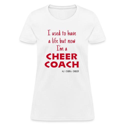 Cobra Cheer Coach - Women's T-Shirt