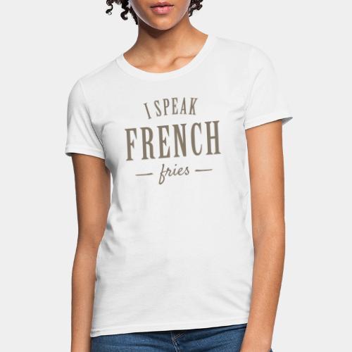 french fries - Women's T-Shirt